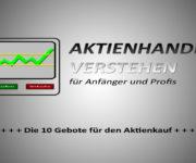 Die 10 Gebote für den Aktienkauf