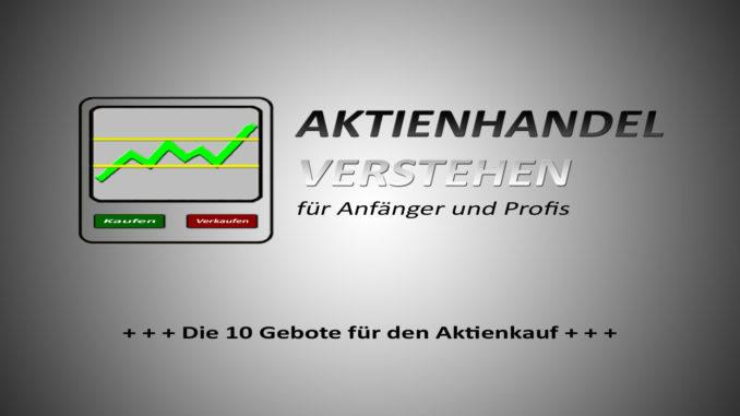 10 Gebote für den Aktienkauf | Aktienhandel Blog